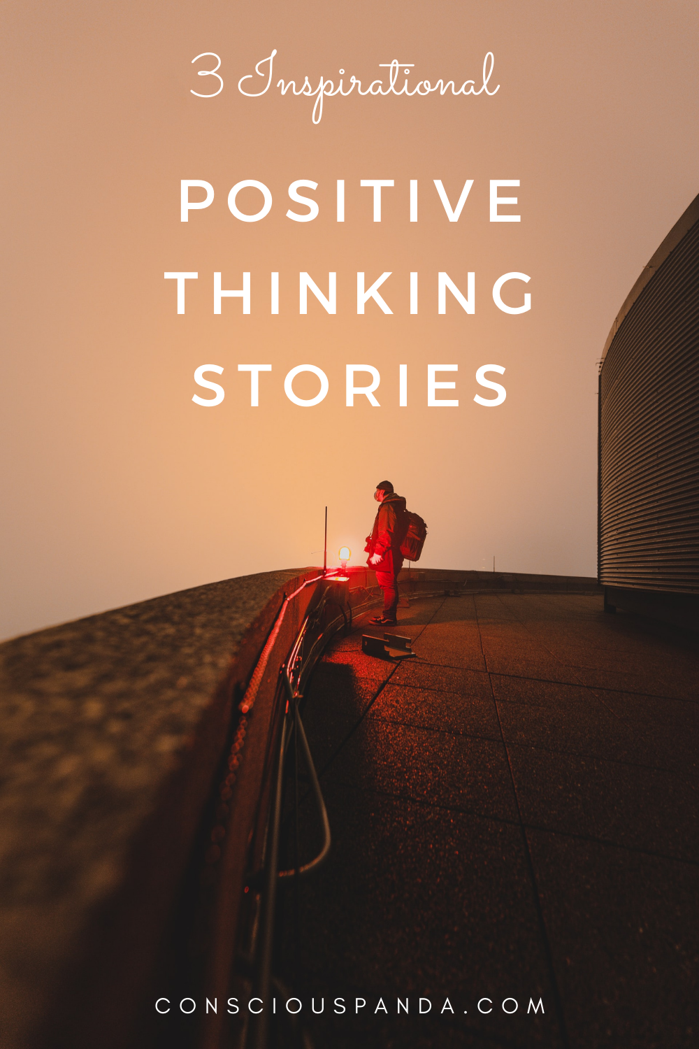 3 Inspiration Positive Thinking Stories