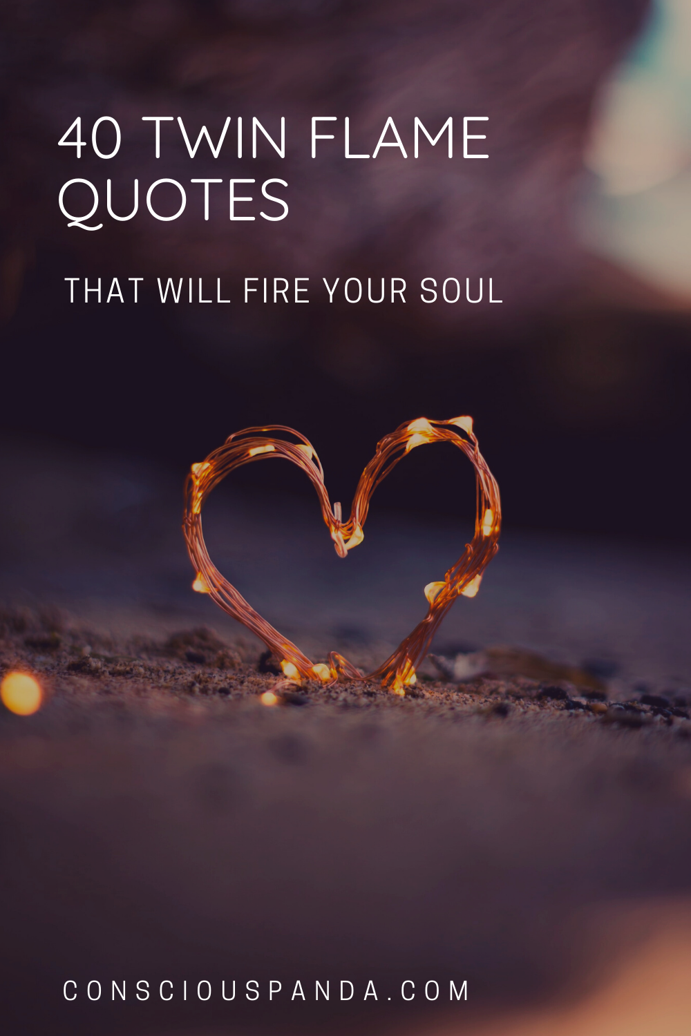 40 Twin Flame Quotes That Will Fire Your Soul
