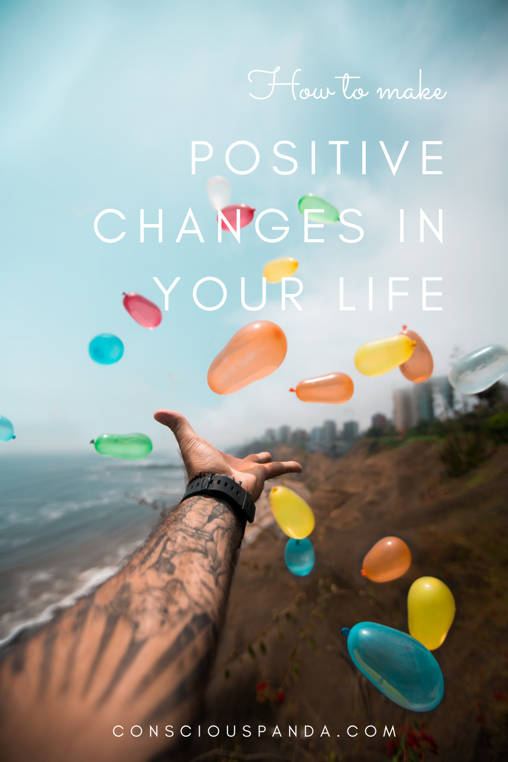 How To Make Positive Changes In Your Life