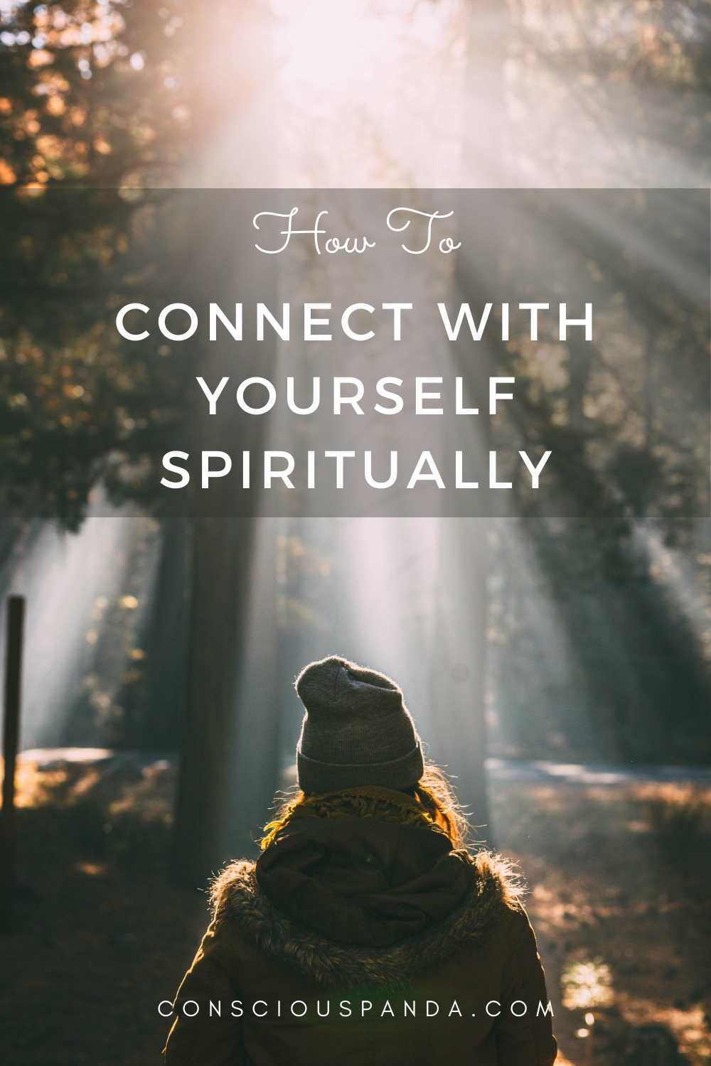 How to Connect With Yourself Spiritually