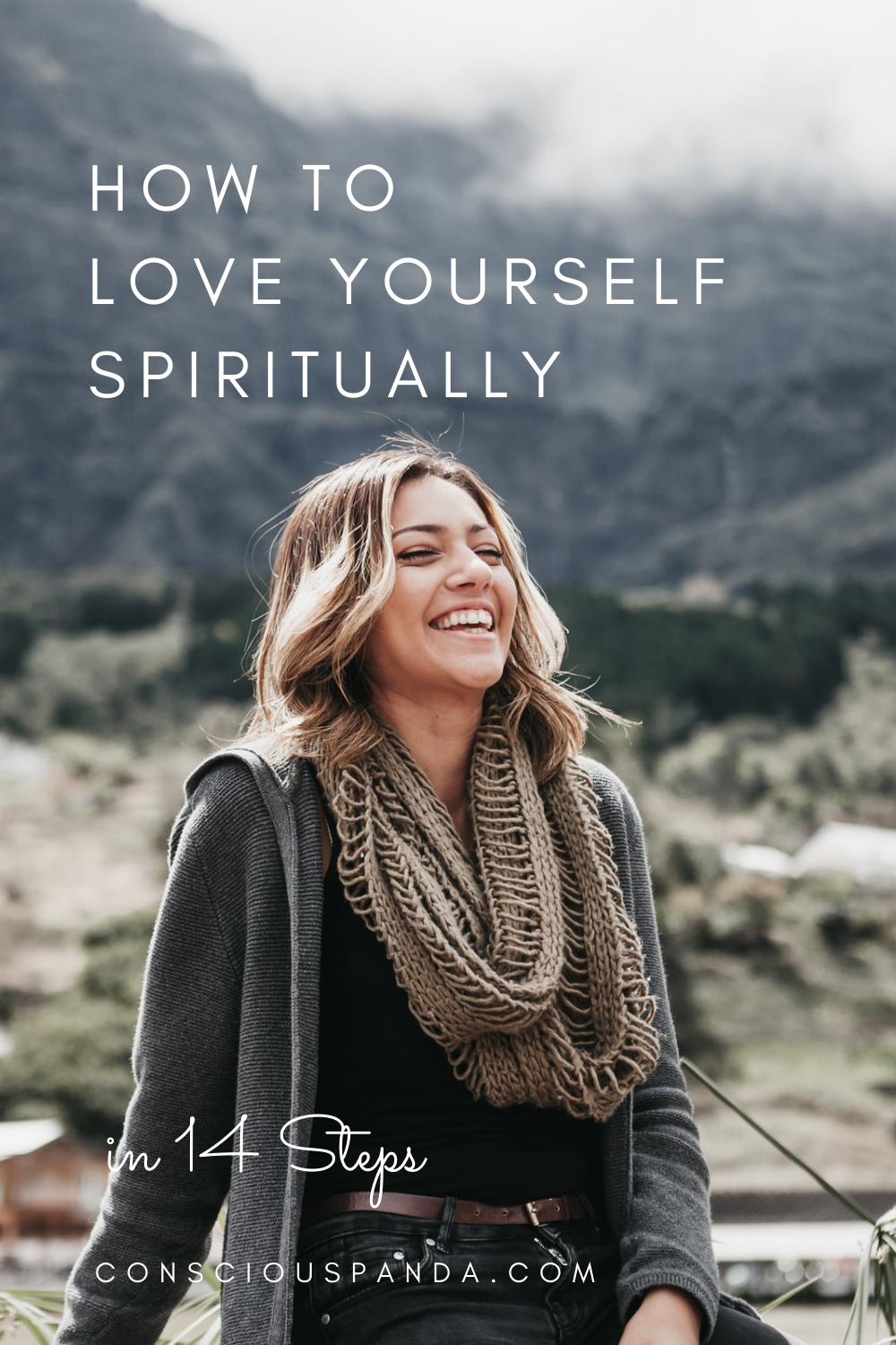 How To Love Yourself Spiritually in 14 Steps